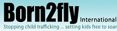 Born 2 Fly - Preventing Child Trafficking